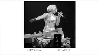 Gambar cover Lady Gaga - What's Up  (Official Audio) 4 Non Blondes