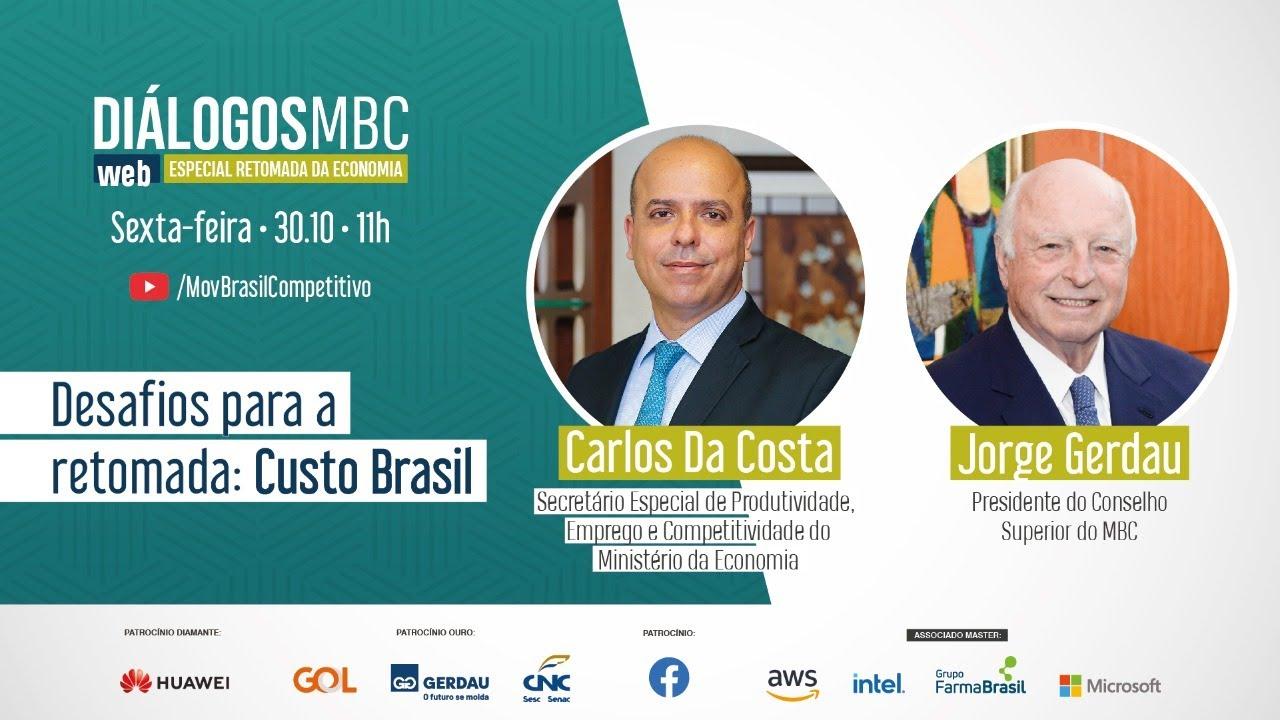 Diálogos MBC Web Especial: Desafios para a Retomada - Custo Brasil