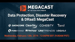 Data Protection, Disaster Recovery & DRaaS Megacast