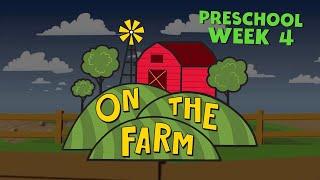 On The Farm Preschool Week 4
