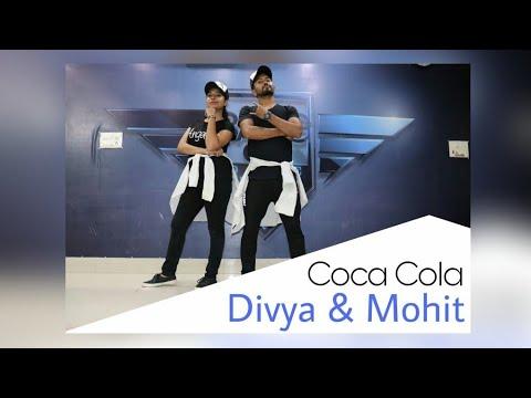 Coca Cola Tu - Tony kakkar  Dance Choreography Divya & Mohit