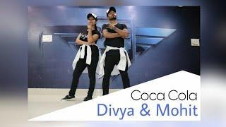 Coca Cola Tu - Tony kakkar | Dance Choreography Divya & Mohit.