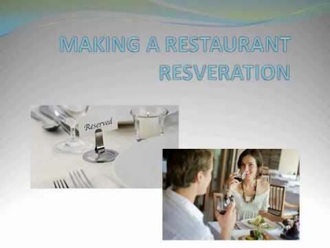 Making a Restaurant Reservation