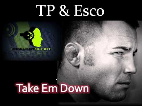 TP & Esco feat Legon - Take Em Down (The Realest Sport EP)