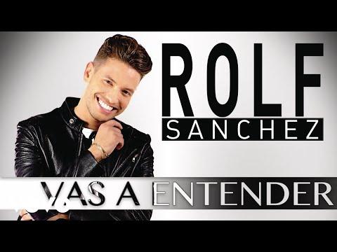 Rolf Sanchez - Vas a Entender (Cover Audio)
