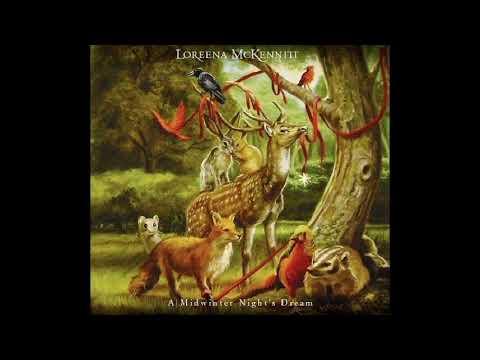 Loreena McKennitt - A Midwinter Night's Dream (Full Album)