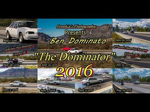Ben The Dominator Dominato 2016 Season
