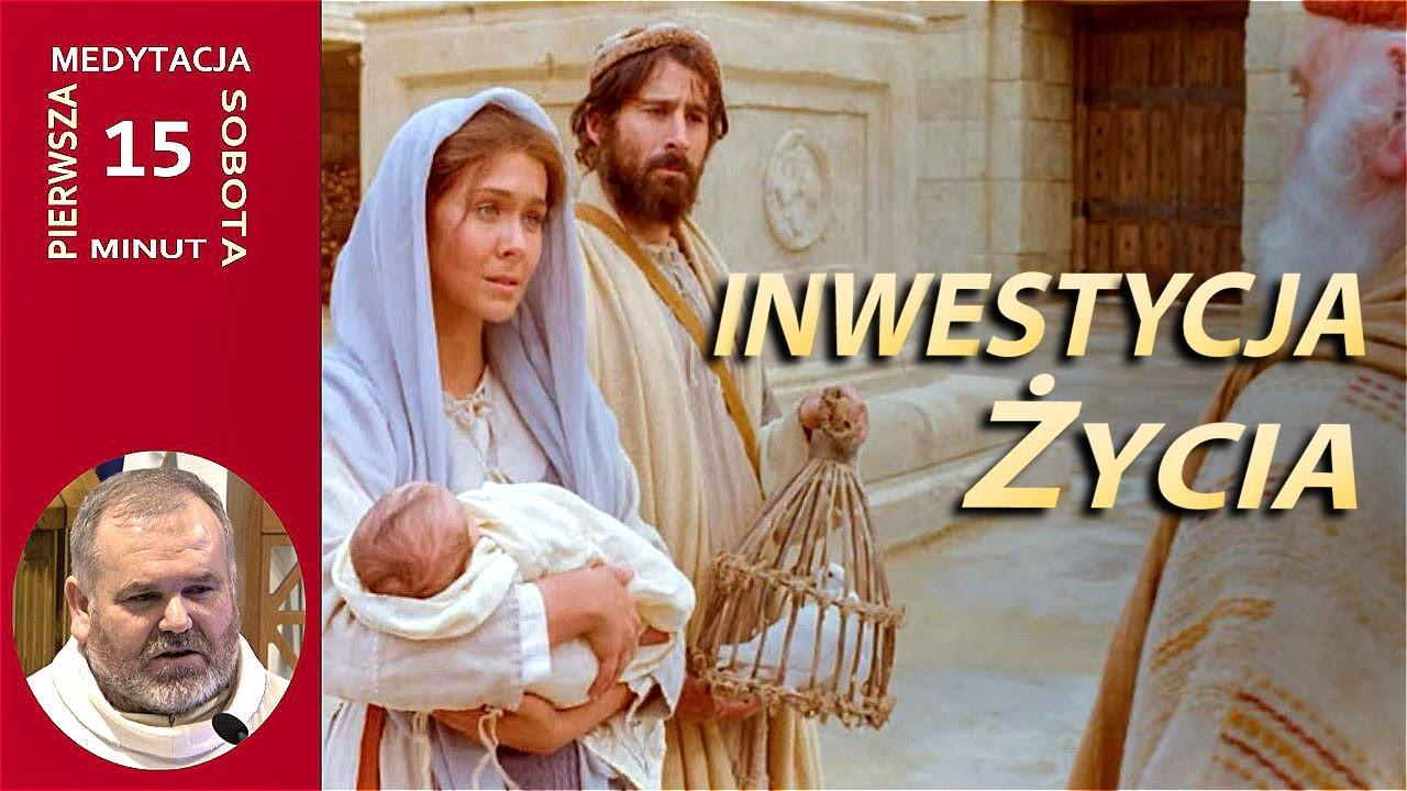 Inwestycja Życia: Oddać siebie i rodzinę Bogu - o. Mirosław Kopczewski OFMConv | NIEPOKALANÓW