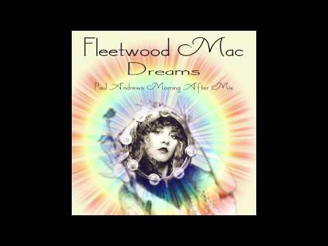 Dreams (Paul Andrews Morning After Mix) - Fleetwood Mac