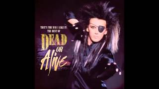 Dead or Alive - Lover Come Back (To Me) [Extended Remix]