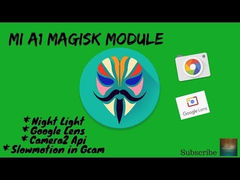 MI A1 Magisk Module Night light, Google Lens, Camera2 Api - YouTube