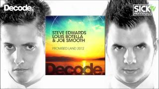 Steve Edwards, Louis Botella & Joe Smooth - Promised Land (SICK INDIVIDUALS remix)