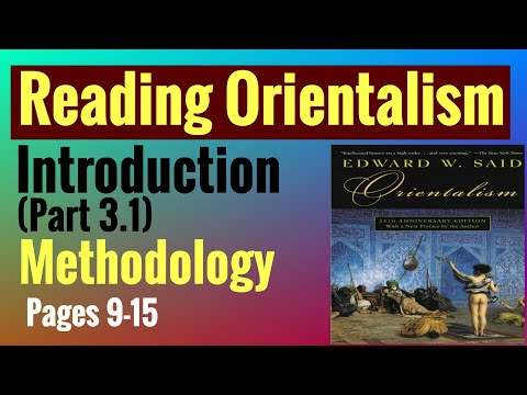 Reading Orientalism: Introduction (Part 3.1) | Distinction Between Pure And Political Knowledge