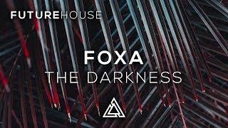 Foxa - The Darkness