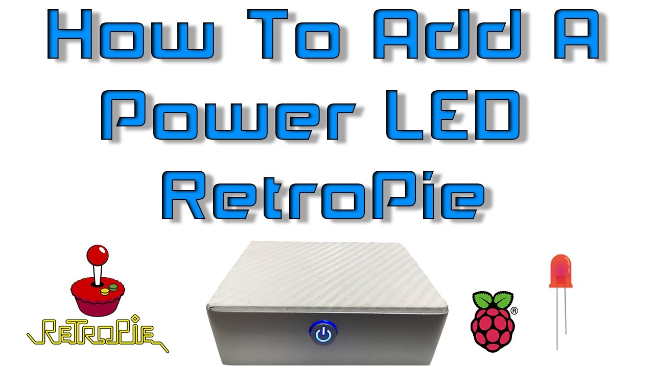 How To Add A Power Led Retropie Raspberry Pi 1 2 3 Or Zero Youtube Nes On Wiring