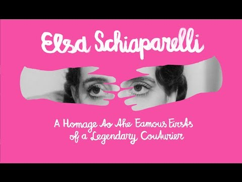 ELSA SCHIAPARELLI FAMOUS FIRSTS