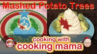 Mashed Potato Trees | Cooking with Cooking Mama!