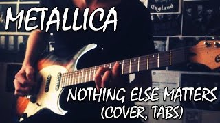 Metallica - Nothing Else Matters (How to play, cover, tabs) | Разбор, кавер, табы