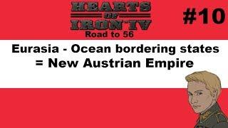HOI4 - Road to 56 - Austria goes for Eurasia! - Part 10
