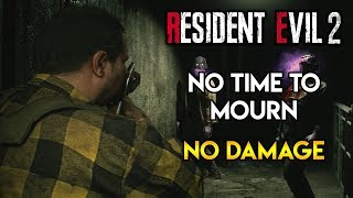 Resident Evil 2 Remake - No Time To Mourn DLC - No Damage Run