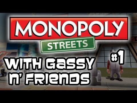 Monopoly Streets - w/ Gassy, Pbat, Chilled, and Galm Part 1 (Live Commentary/ Multiplayer)