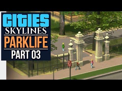 Cities: Skylines Parklife | SCHOOLS & PARKS (#3)