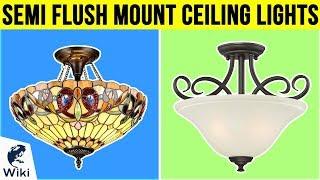 10 Best Semi Flush Mount Ceiling Lights 2019