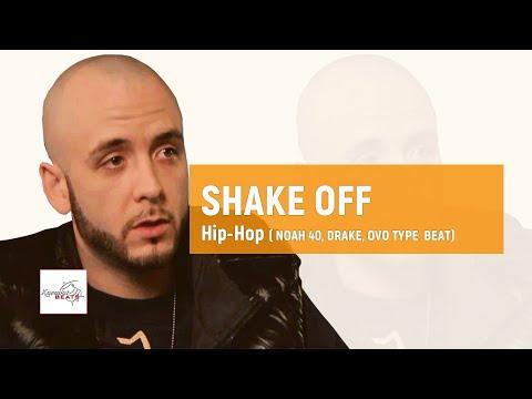 """[FREE] Noah 40 x Drake type beat """"Shake Off"""" / Soulful Hip Hop  Lofi  Type Instrumental Be"""