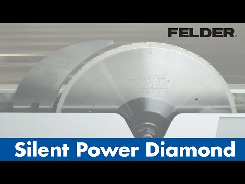 FELDER® - SilentPOWER® -  Diamond Saw blade