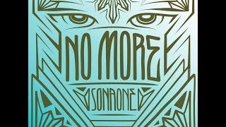Sonaone - No More (HD)