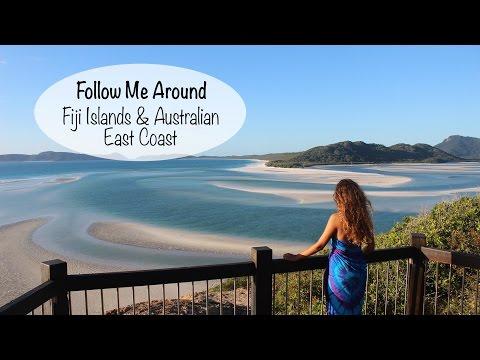 Follow me Around - Fiji Islands and Australian East Coast 2016