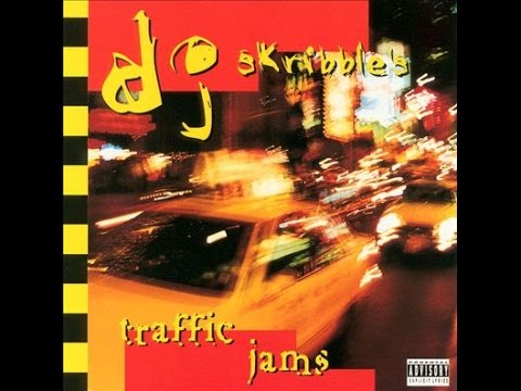 DJ Skribble - Traffic Jams (Full Album)