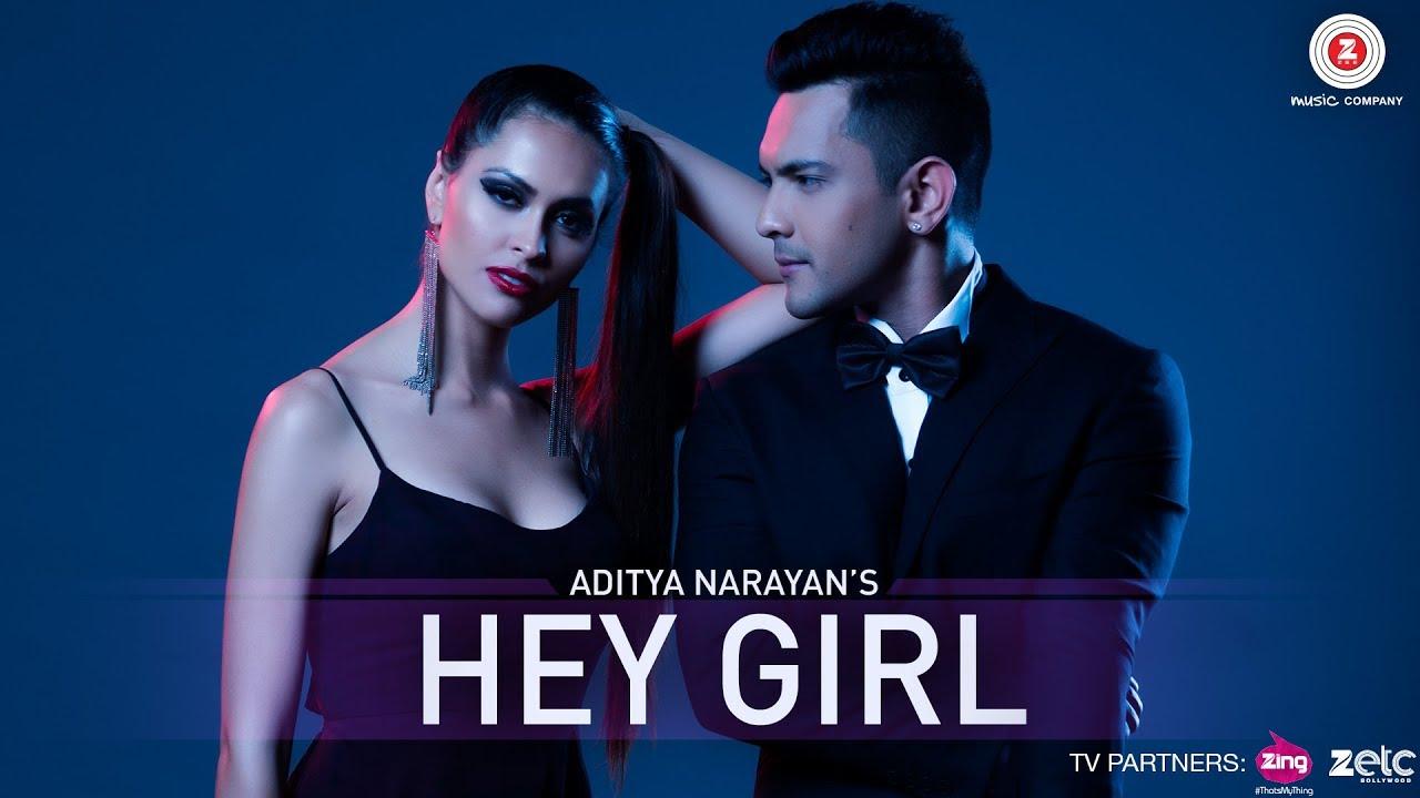 Hey Girl Official Music Video Aditya Narayan Jyotica Tangri Veronica Morales Arian Romal Youtube