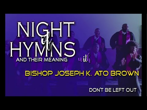 NIGHT OF HYMNS AND THEIR MEANING