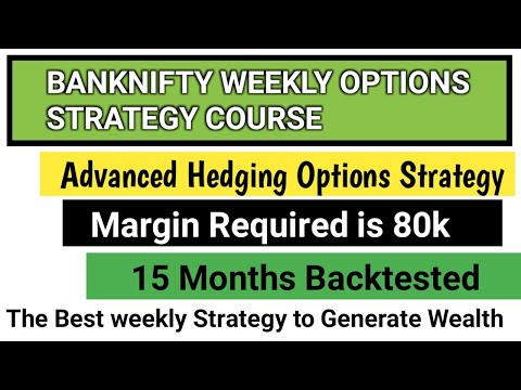 BANKNIFTY WEEKLY OPTIONS STRATEGY COURSE TRADE WITH 80K CAPITAL IN WEEKLY OPTIONS