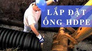 Hướng dẫn Lắp Đặt Ống HDPE - Xem Tây họ làm thế nào ☺️