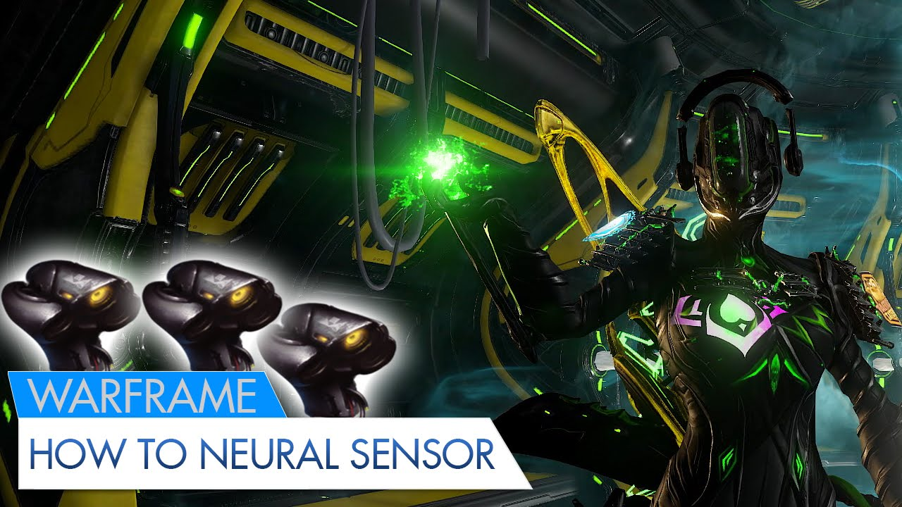 Warframe: How to get Neural Sensors! - YouTube