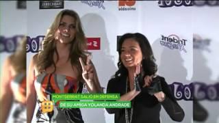 Montserrat Oliver defiende a Yolanda Andrade de dudas a su sexualidad