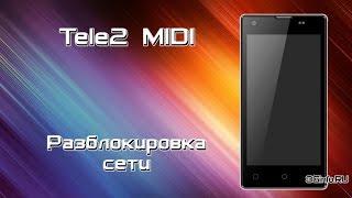 Tele2 Midi. Разблокировка сети