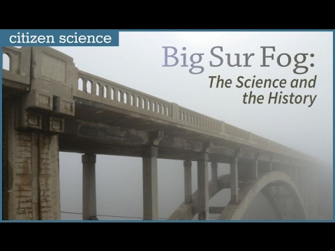 Big Sur Fog; The Science and the History
