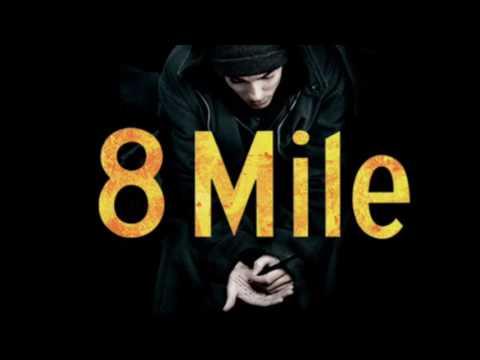 Eminem 8 Mile Song