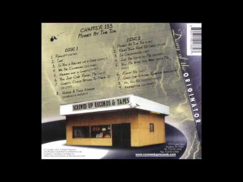 DJ Screw - Money by the Ton (Chapter 133)