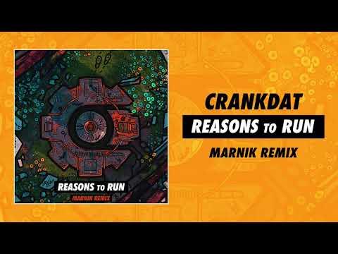 Crankdat - Reasons To Run (Marnik Remix)