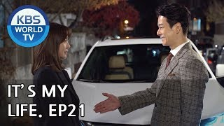 It's My Life   비켜라 운명아 - Ep.21 [SUB : ENG,CHN,IND / 2018.12.10]