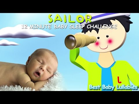 A Sailor Went to Sea Lyrics Nursery Rhymes Lullaby Baby Go To Sleep Lullabies