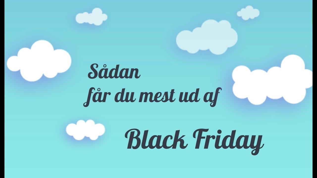 00650330444 Black Friday 2019 (Stor Guide) → Black Friday Tilbud = 7 Gode Råd