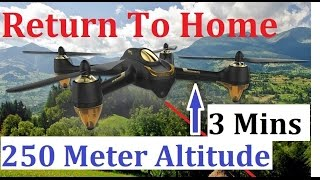 Hubsan h501s Return To Home 250 Meters Altitude In 3 mins 30 secs