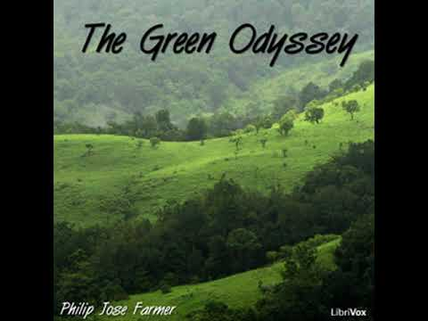 The Green Odyssey by Philip Jose FARMER read by Mark Nelson | Full Audio Book