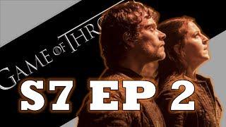 Game of Thrones Season 7 Episode 2 RECAP Analysis