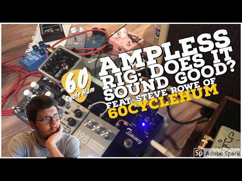 Keep It Simple Stupid: Ampless Rig Feat Steve Rowe Of 60 Cycle Hum